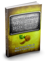 The Natural Strengthening Properties Of Organic Healing