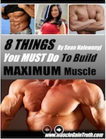 8 Things To Build Max Muscle
