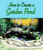 How to Create a Garden Pond