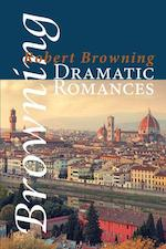 ROBERT BROWNING DRAMATIC ROMANCES