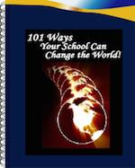 101WaysYourSchoolCanChangetheWorld