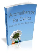 Aromatheray For Cynics